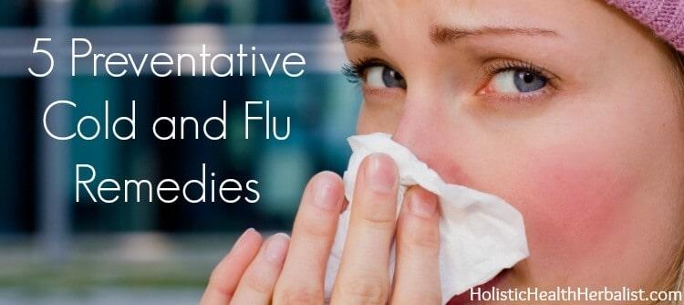 Cold and flu preventatives.