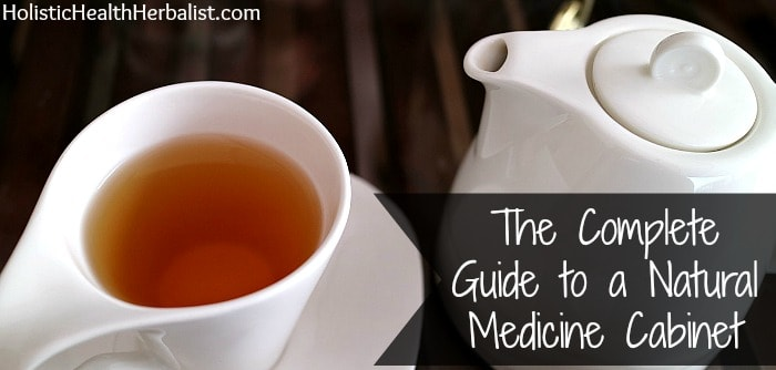 complete guide to a natural medicine cabinet